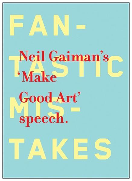 'Make Good Art' Speech.