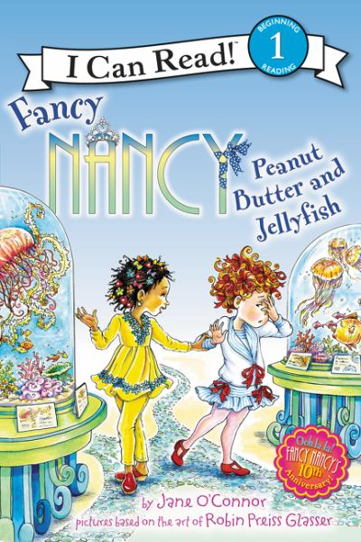 Peanut Butter and Jellyfish (Fancy Nancy - I Can Read! Lvl.1)