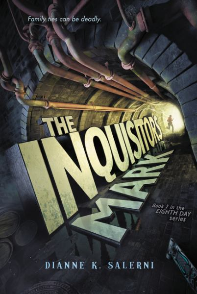 The Inquisitor's Mark (Eighth Day, Bk. 2)