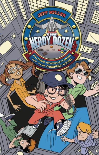 Close Encounters of the Nerd Kind (The Nerdy Dozen, Bk. 2)