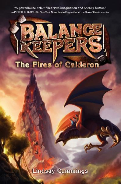 The Fires of Calderon (Balance Keepers, Bk. 1)