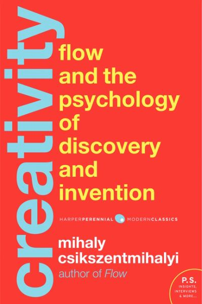 Creativity: The Psychology of Discovery and Invention (Modern Classics)