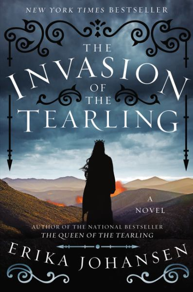The Invasion of the Tearling (The Queen of the Tearling, Book 2)
