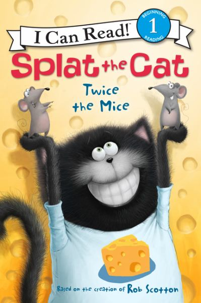 Twice the Mice (Splat the Cat, I Can Read! Level 1)