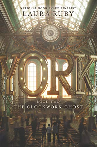 York (The Clockwork Ghost, Bk. 2)