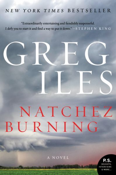 Natchez Burning (Penn Cage, Volume 4)