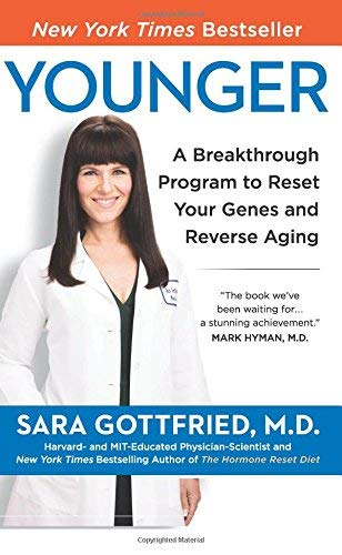Younger: A Breakthrough Program to Reset Your Genes, Reverse Aging