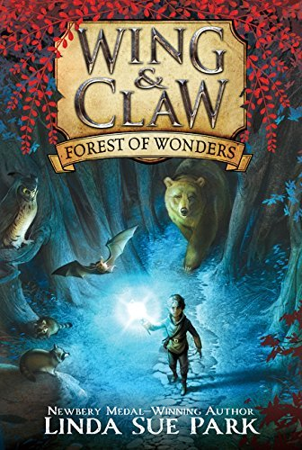 Forest of Wonders (Wing & Claw, Bk. 1)