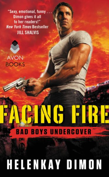 Facing Fire:  Bad Boys Undercover