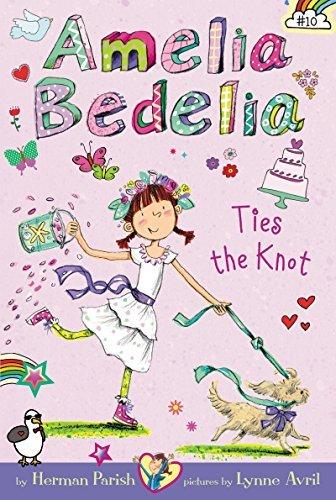 amelia bedelia ties the knot bk 10 bookoutlet com