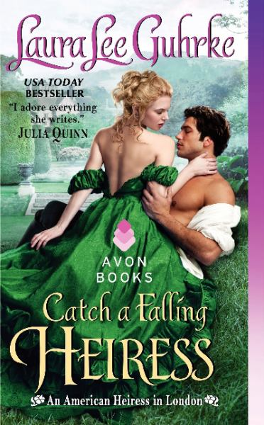 Catch a Falling Heiress (An American Heiress in London)