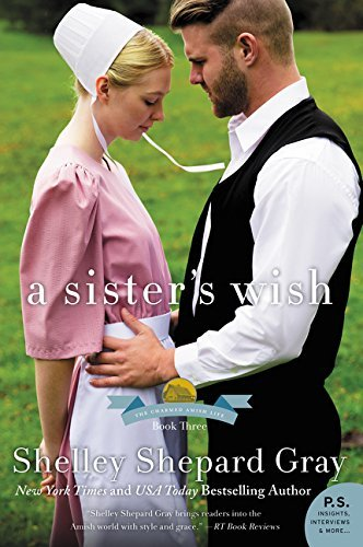 A Sister's Wish (The Charmed Amish Life, Bk. 3)