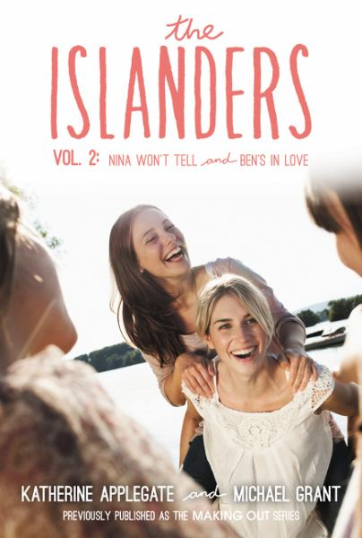 Nina Won't Tell and Ben's In Love (The Islanders, Volume 2)
