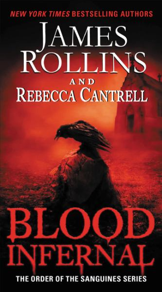 Blood Infernal (The Order of the Sanguines Series)