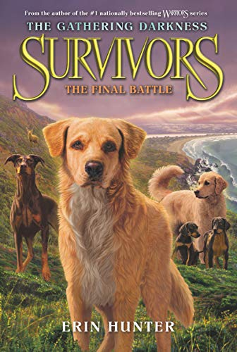 The Final Battle (The Gathering Darkness: Survivors, Bk. 6)
