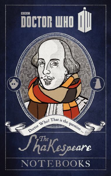 The Shakespeare Notebooks (Dr. Who)