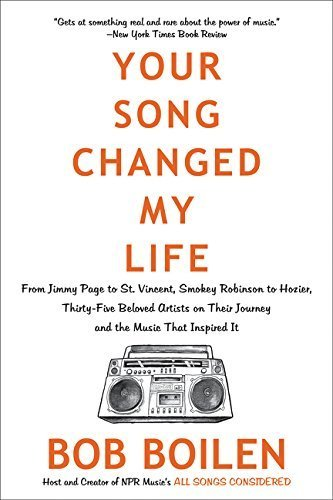 Your Song Changed My Life: From Jimmy Page to St. Vincent, Smokey Robinson to Hozier, 35 Beloved Artists on Their Journey and the Music That Inspired