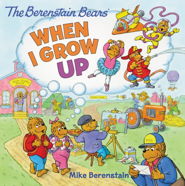 When I Grow Up (Berenstain Bears)