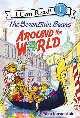 The Berenstain Bears Around the World (I Can Read, Level 1)