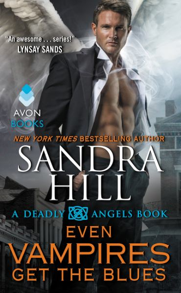 Even Vampires Get the Blues (A Deadly Angels Book)