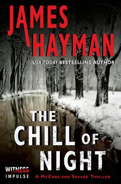 The Chill of Night (McCabe and Savage Thrillers, Bk. 2)