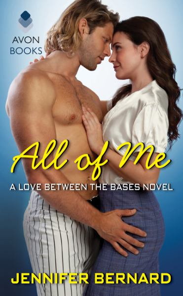 All of Me (A Love Between the Bases Novel)