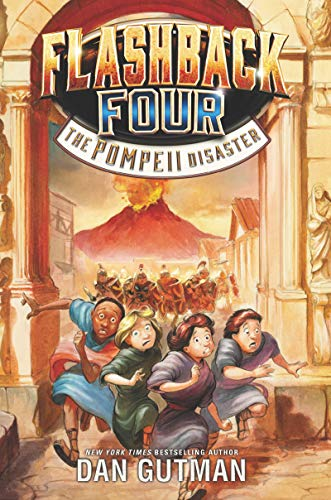 The Pompeii Disaster (Flashback Four, Bk. 3)