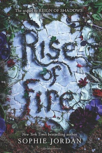Rise of Fire (Reign of Shadows, Bk. 2)