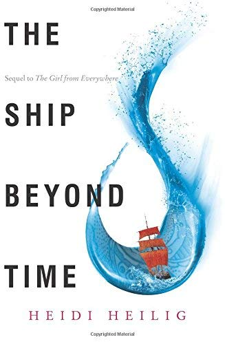 The Ship Beyond Time (Girl from Everywhere, Bk. 2)