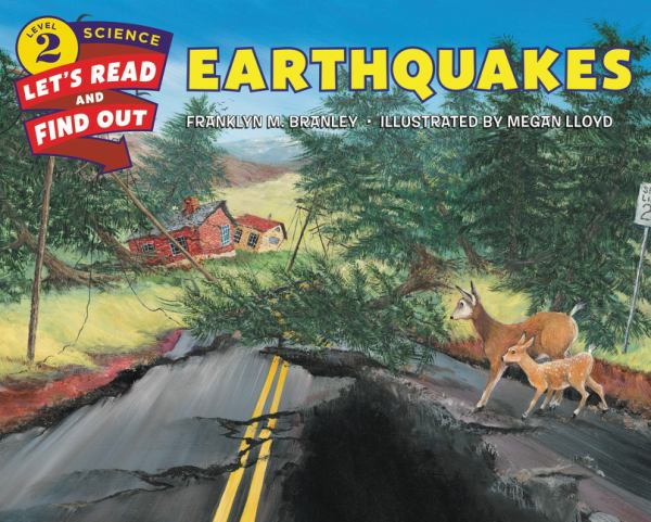 Earthquakes (Let's Read and Find Out Science, Level 2)