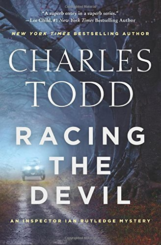 Racing the Devil (Inspector Ian Rutledge Mysteries, Bk. 19)