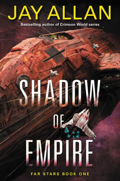 Shadow of Empire (Far Stars, Bk. 1)