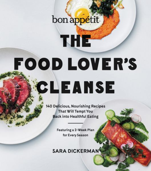 The Food Lover's Cleanse (Bon Appetit)