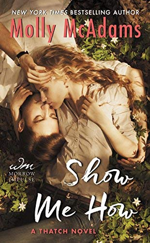 Show Me How (Thatch Series, Bk. 3)