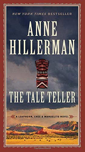 The Tale Teller (A Leaphorn, Chee & Manuelito Novel)