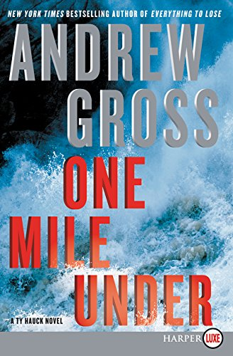 One Mile Under (A Ty Hauck Novel)