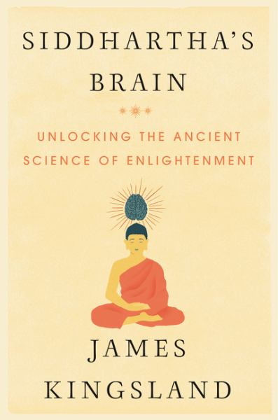 Siddhartha's Braina: Unlocking the Ancient Science of Enlightenment
