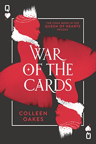 War of the Cards (Queen of Hearts, Bk. 3)