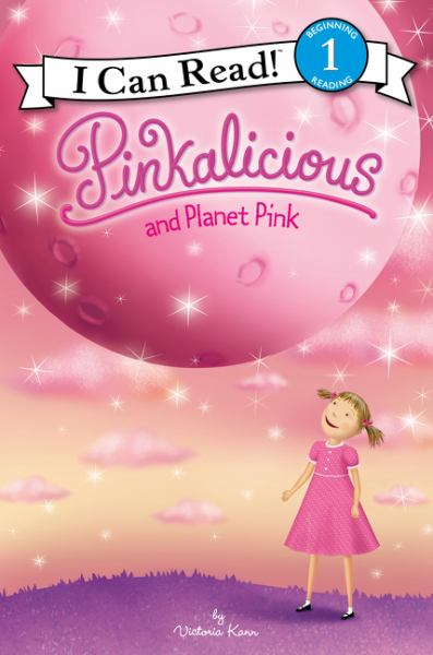 Pinkalicious and Planet Pink (I Can Read! Level 1)