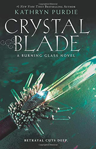 Crystal Blade (Burning Glass, Bk. 2)
