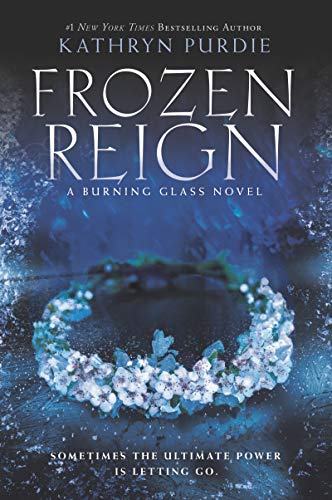 Frozen Reign (Burning Glass, Bk. 3)