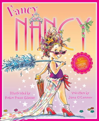 Fancy Nancy (10th Anniversary Special Edition)