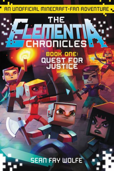 Quest for Justice (The Elementia Chronicles, Bk. 1)
