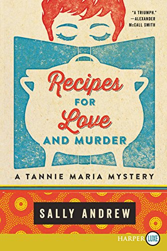 Recipes for Love and Murder (A Tannie Maria Mystery, Large Print)