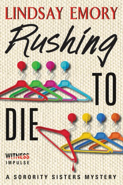 Rushing to Die (A Sorority Sisters Mystery)