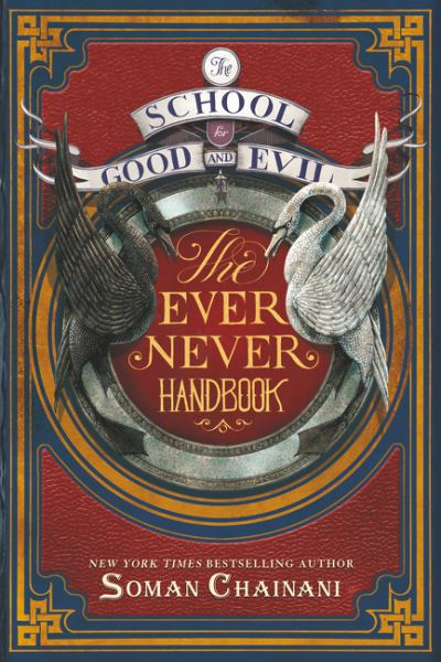 The Ever Never Handbook (The School for Good and Evil)