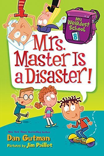 Mrs. Master Is a Disaster! (My Weirdest School, Bk. 8)