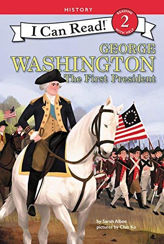 George Washington: The First President (I Can Read! Level 2)