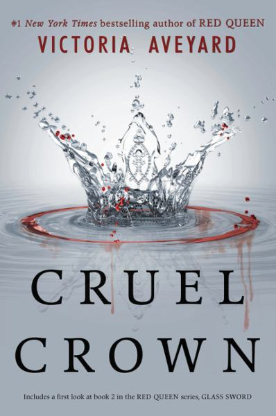Cruel Crown (Queen Song/Steel Scars)