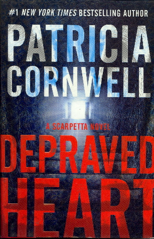 Depraved Heart (A Scarpetta Novel)